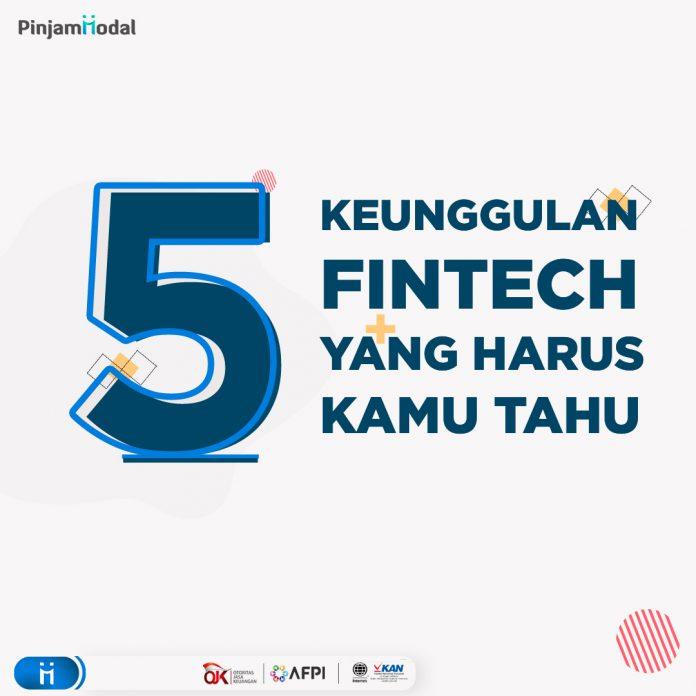 5 Keunggulan Fintech