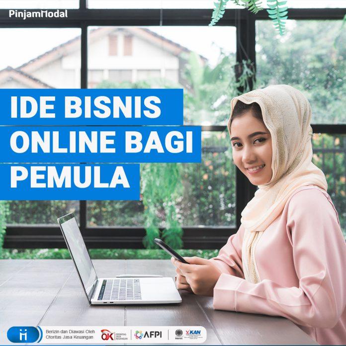 Ide Bisnis Online Bagi Pemula • Blog Pinjam Modal ...